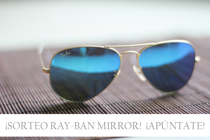 sorteo gafas de sol ray ban mirror en blog de moda mes voyages a paris by monica sors