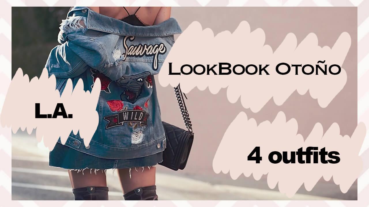 LOOKBOOK OTOÑO | 4 OUTFITS EN L.A.